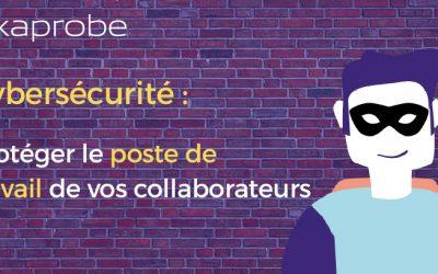 Protéger le poste de travail de l'utilisateur en entreprise
